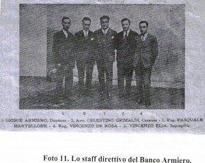 Giosuè, Armiero, Direttore - Avv.Celestino Grimaldi, Cassiere - Rag. Pasquale Martellone - Rag. Vincenzo De Rosa e  Vincenzo Elia, Impiegato.